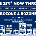 The BoZone offers 25% OFF* any new advertising contract through Small Business Saturday -November 25th, 2017 .