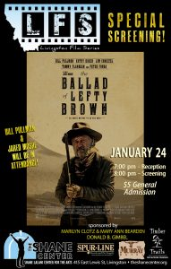 On Wednesday, January 24, 2018-Livingston Film Series presents The Ballad of Lefty Brown