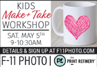 F-11 Kids Make & Take Class: Mother's Day Edition on Saturday, May 5th
